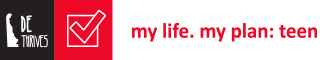Delaware Thrives | My Life My Plan Teen Logo